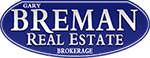 GARY BREMAN REAL ESTATE BROKERAGE